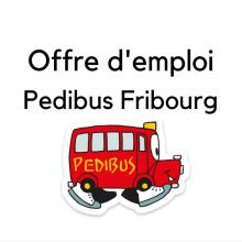 Offre d'emploi Pedibus Fribourg
