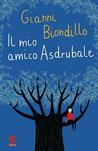 Consigli di lettura Pedibus: Il mio amico Asdrubale, di Gianni Biondillo